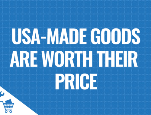 USA-Made Goods Worth Their Price