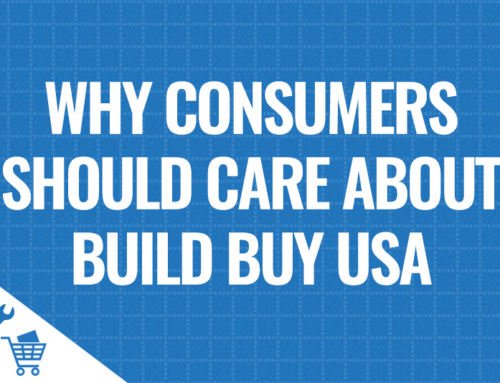 Why Consumers Should Care About Build Buy USA